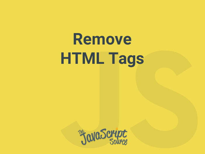 This function will remove all HTML tags from a string.