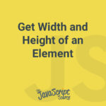 Get Width and Height of an Element