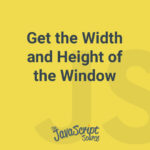 Get the Width and Height of the Window