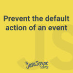 Prevent the default action of an event