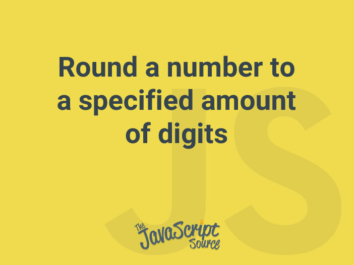 Round a number to a specified amount of digits