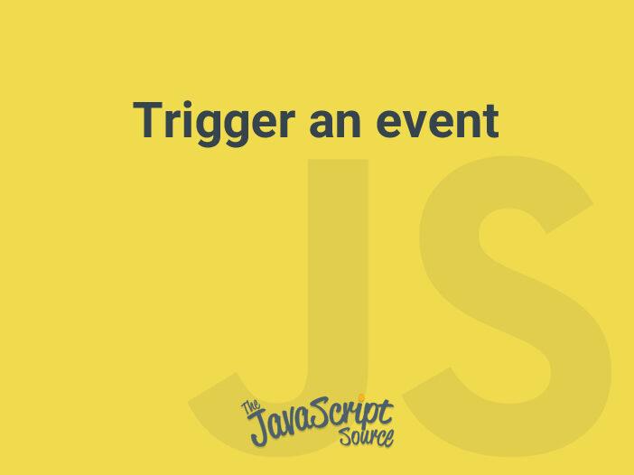 Trigger an event