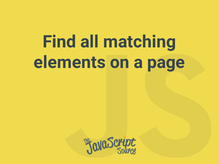 Find all matching elements on a page